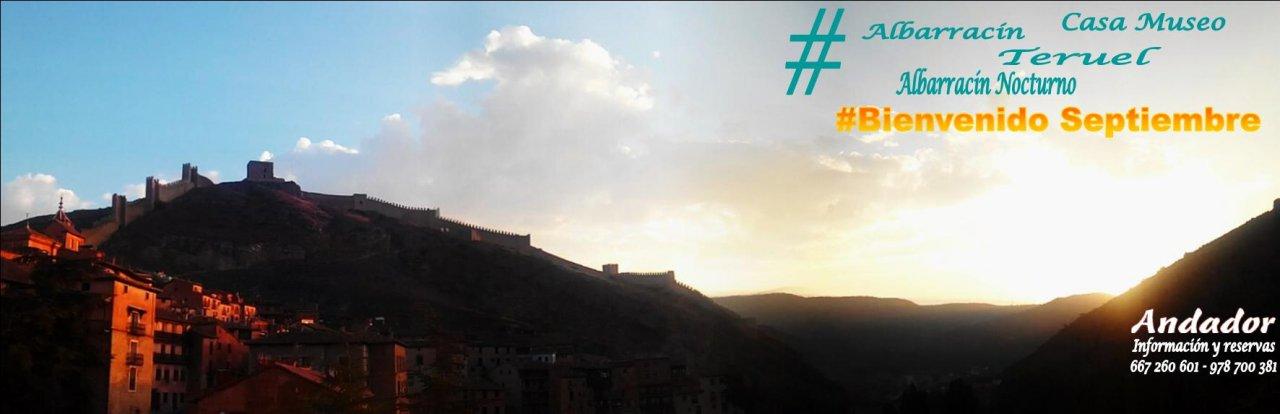 #BienvenidoSeptiembre con #VisitaGuiada en #Albarracín y #AlbarracínNocturno
