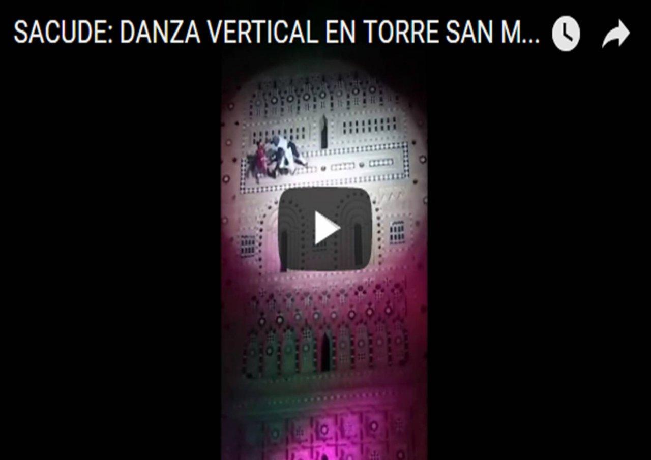 ACTOS 800 ANIVERSARIO CON SACUDE: DANZA VERTICAL EN TORRE SAN MARTÍN