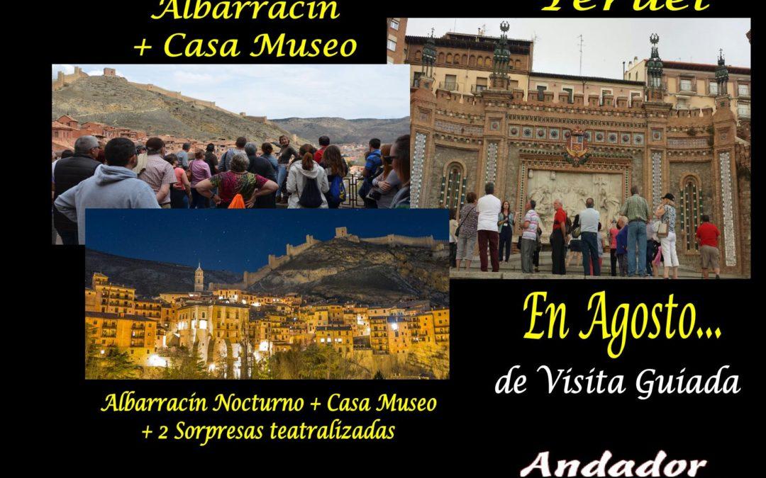 Durante el mes de Agosto…Albarracín, Albarracín Nocturno y Teruel