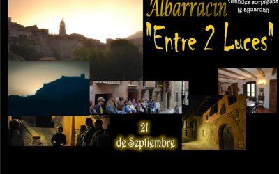 Este Sábado 21…Albarracín Entre 2 Luces…con sorpresas!! Te esperamos!