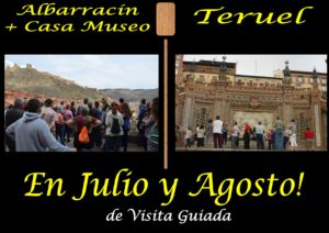 En Julio y Agosto...ALBARRACÍN Y TERUEL de visita guiada!