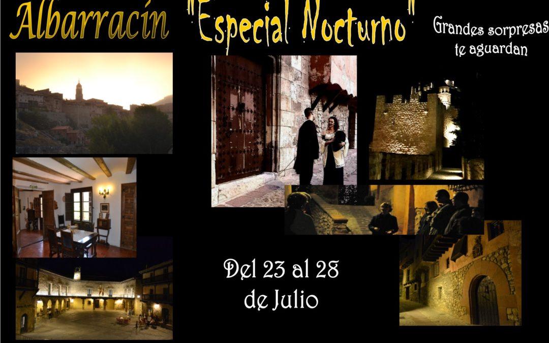 Del 23 al 28 de Julio…Albarracín Especial Nocturno…con grandes y nuevas sorpresas!