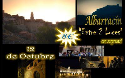 Este Sábado 12 de Octubre…Albarracín Entre 2 Luces… con sorpresas!!