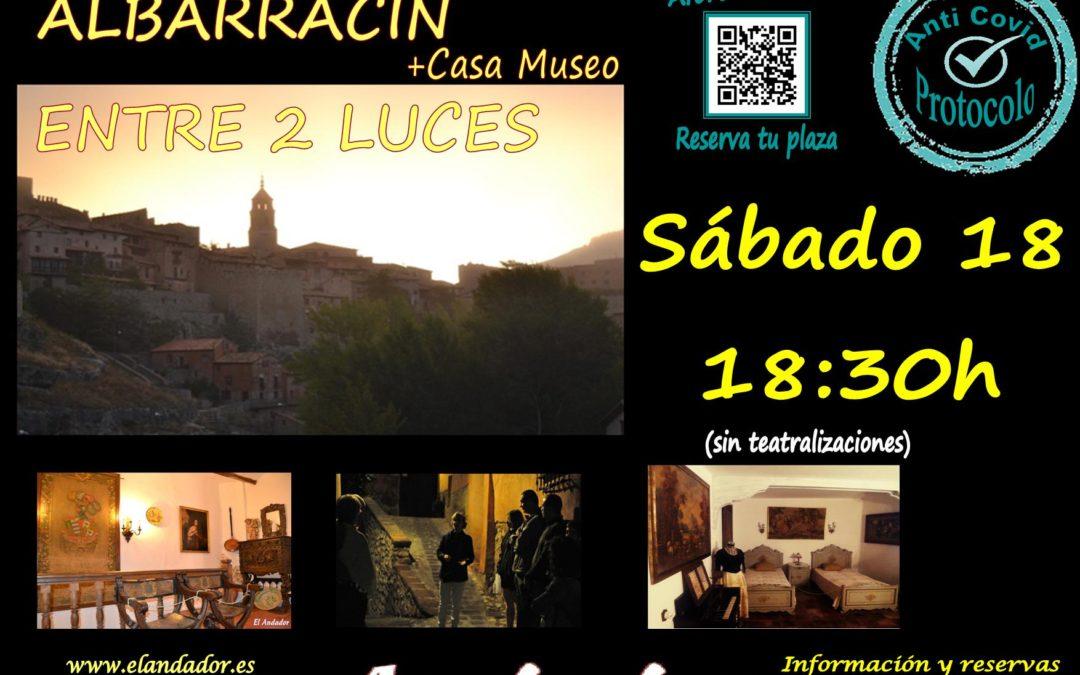 Este Sábado 18 de Septiembre… Albarracín Entre 2 Luces!