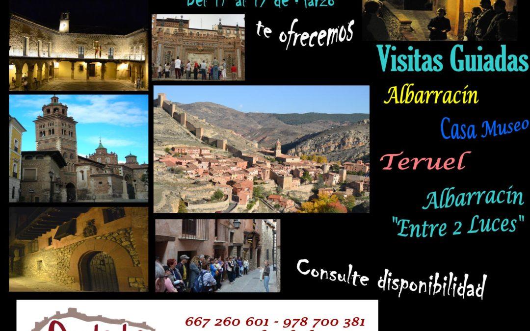 """Del 17 al 19 de Marzo…ESPECIAL Albarracín, Casa Museo Albarracín """"Entre 2 Luces"""" y Teruel!!!"""