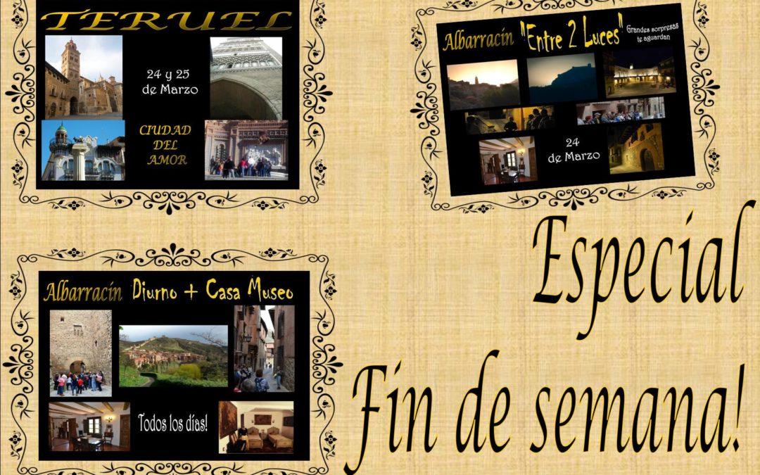 """Especial Fin de Semana 24 y 25 de Marzo: Albarracín, Albarracín """"Entre 2 Luces"""" y Teruel"""