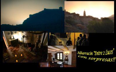 """El 17 de Marzo…ESPECIAL Albarracín """"Entre 2 Luces"""""""