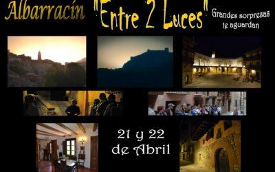 Este PUENTE de SAN JORGE…Albarracín Entre 2 Luces el 21 y 22 de Abril!