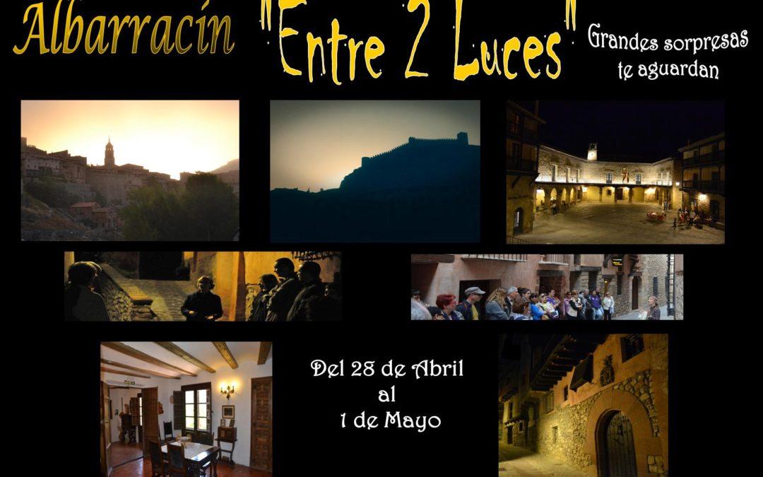 Este PUENTE DE MAYO…Especial Albarracín Entre 2 Luces