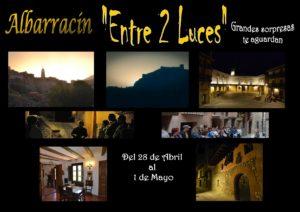 28 Abril -1 Mayo.Albarracin Entre 2 Luces Visitas Guiadas Andador Teruel Casa Museo