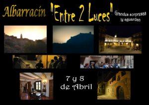 7 y 8 de Abril.Albarracin Entre 2 Luces Visitas Guiadas Andador Teruel Casa Museo
