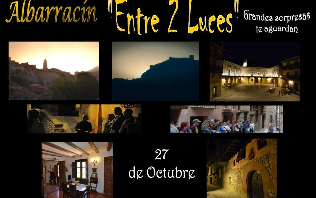 """Este Sábado 27 de Octubre…Albarracín """"Entre 2 Luces"""" con sorpresas!!"""