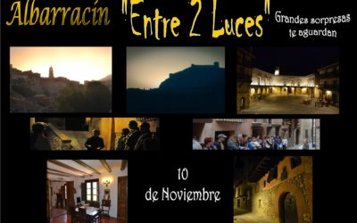 """Este Sábado, 10 de Noviembre… Albarracín """"Entre 2 Luces"""" con sorpresas!"""