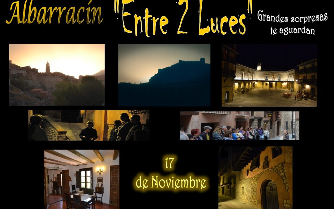 "Este Sábado 17 de Noviembre…Albarracín ""Entre 2 Luces"" ….con sorpresas! Te esperamos!"