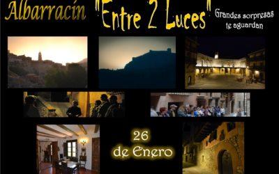 Este Sábado 26 de Enero…Albarracín Entre 2 Luces ….con sorpresas durante la visita!