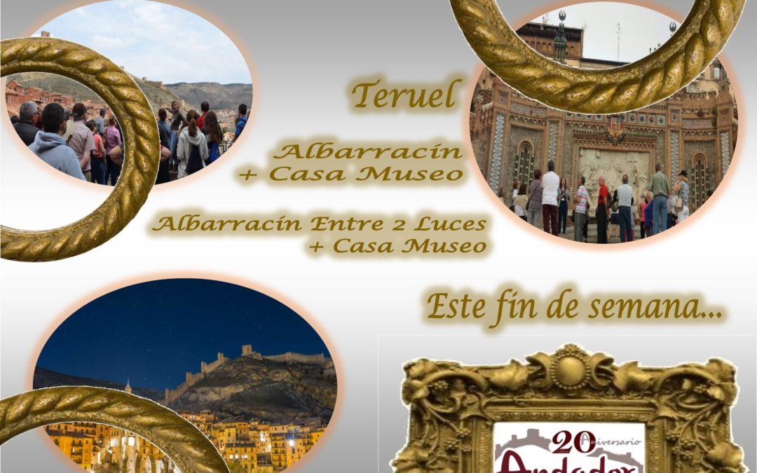 Un fin de semana sin planes? Albarracín y Teruel de visita…y Albarracín Entre 2 Luces…con sorpresas!