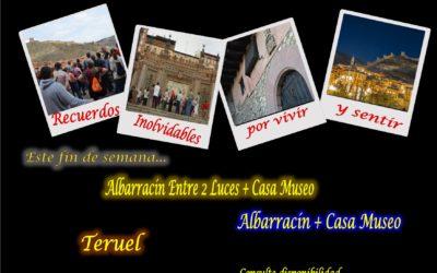 Este fin de semana…Albarracín y Teruel guiados…pero además, el sábado tarde…Albarracín Entre 2 Luces y Casa Museo con sorpresas!