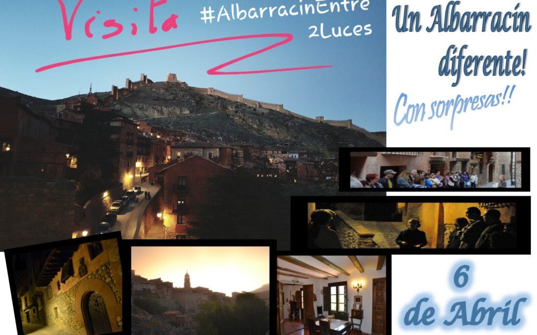 Este Sábado 6 de Abril por la tarde…Albarracín Entre 2 Luces con sorpresas!