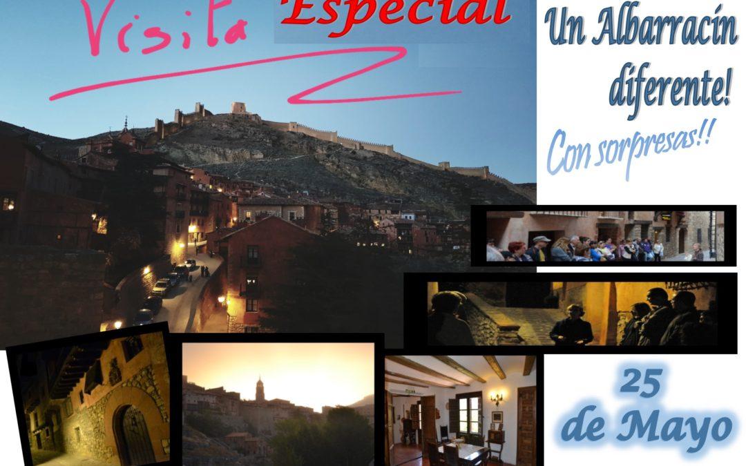 El Sábado 25 de Mayo por la tarde…Albarracín Especial + Casa Museo…y sorpresas!!