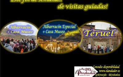Este fin de semana… Albarracín todos los días, Teruel el Viernes 7 y Domingo 9 y el Sábado 8… Albarracín Especial con sorpresas!