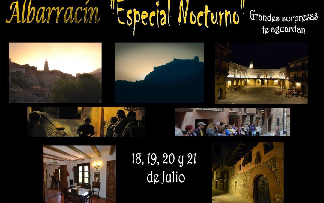 18, 19, 20 y 21 de Julio…Albarracín Especial Nocturno!