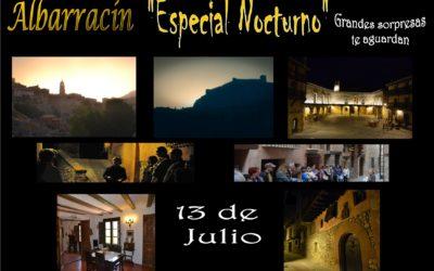 """El Sábado 13 de Julio… Albarracín """"Especial Nocturno""""… con sorpresas!!!"""
