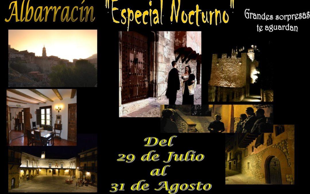 En las noches de Agosto…Noches de Visita Guiada en Albarracín…con sorpresas teatralizadas!