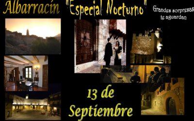 El 13 de Septiembre…Albarracín Nocturno con sorpresas teatralizadas…te esperamos!