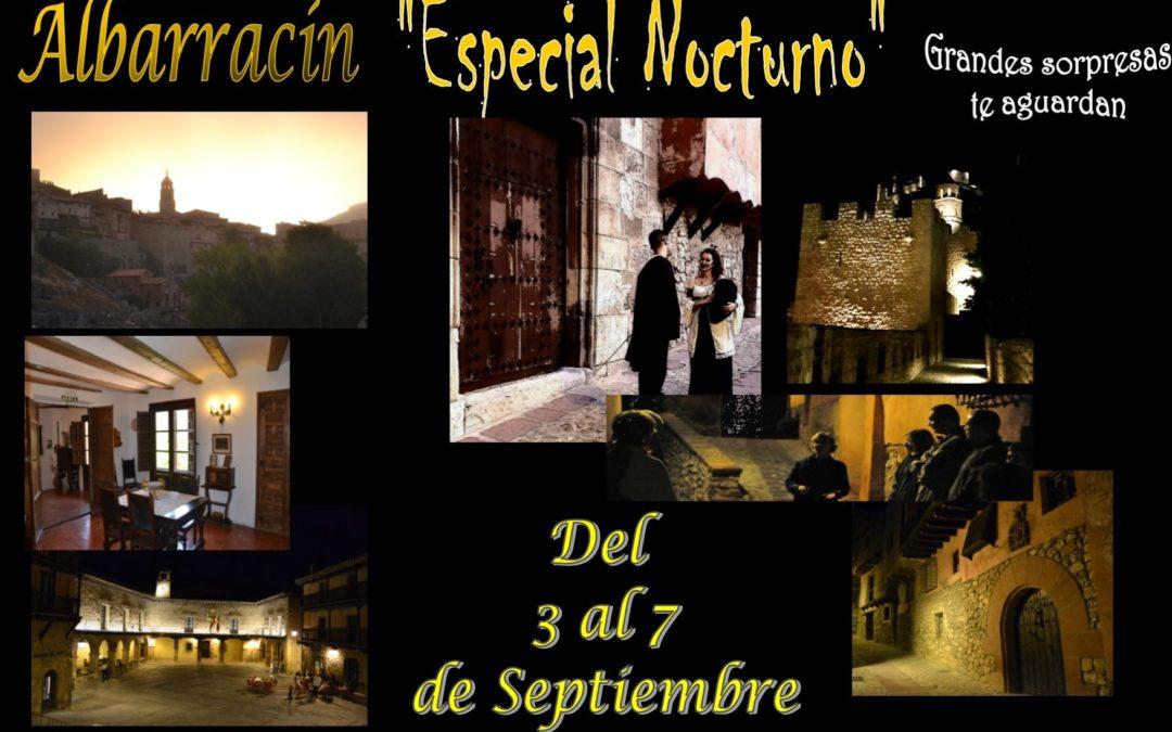 Albarracín Nocturno…del 3 al 7 de Septiembre…con sorpresas teatralizadas…no te lo pierdas!