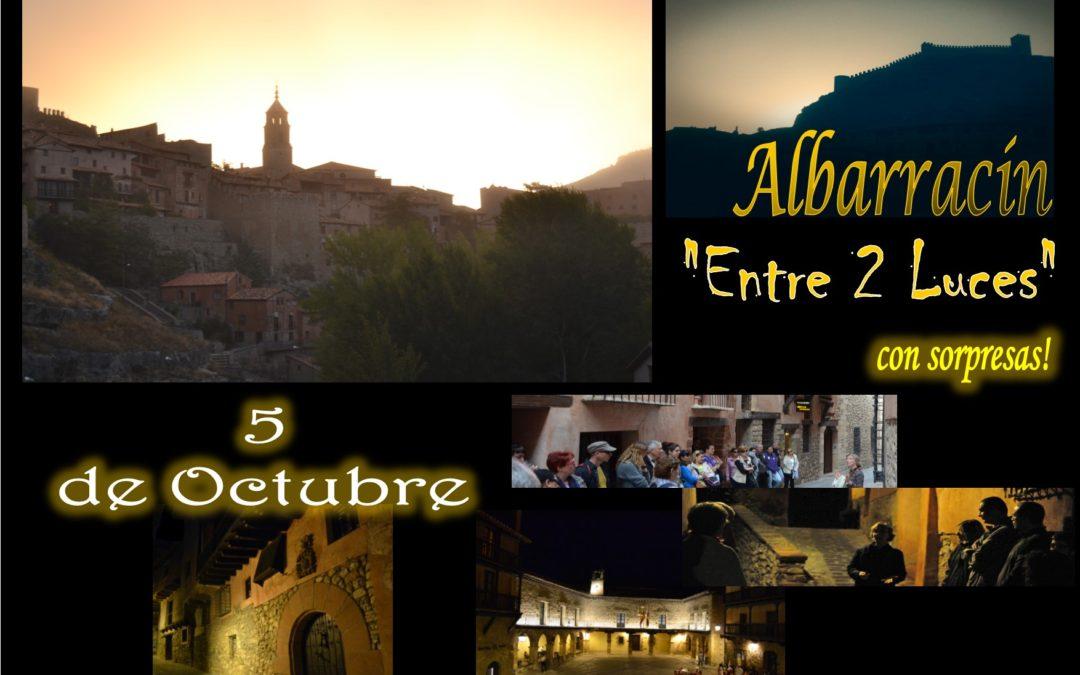 El Sábado 5 de Octubre… Albarracín Especial Entre 2 Luces con sorpresas!