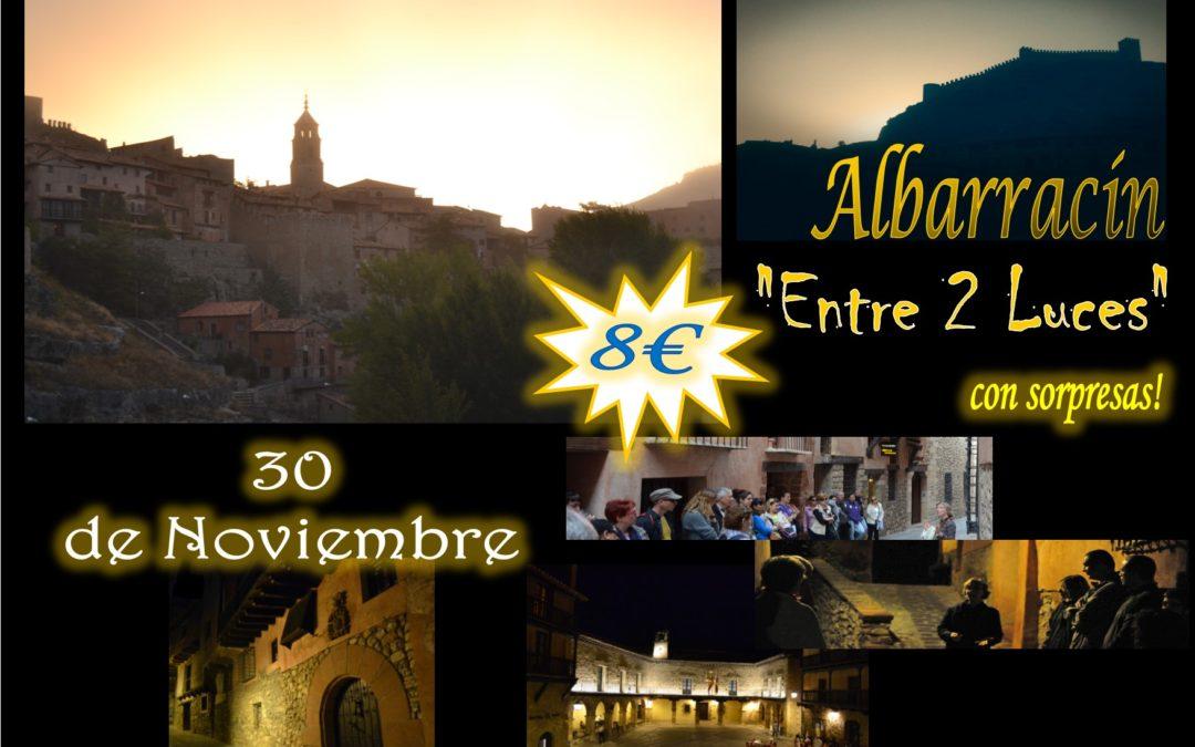 Este Sábado 30 de Noviembre…Albarracín Entre 2 Luces…con sorpresas!