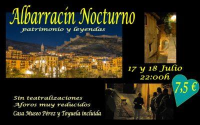 Albarracín Nocturno el 17 y 18 de Julio! Sin teatralizaciones y con Casa Museo Incluida!