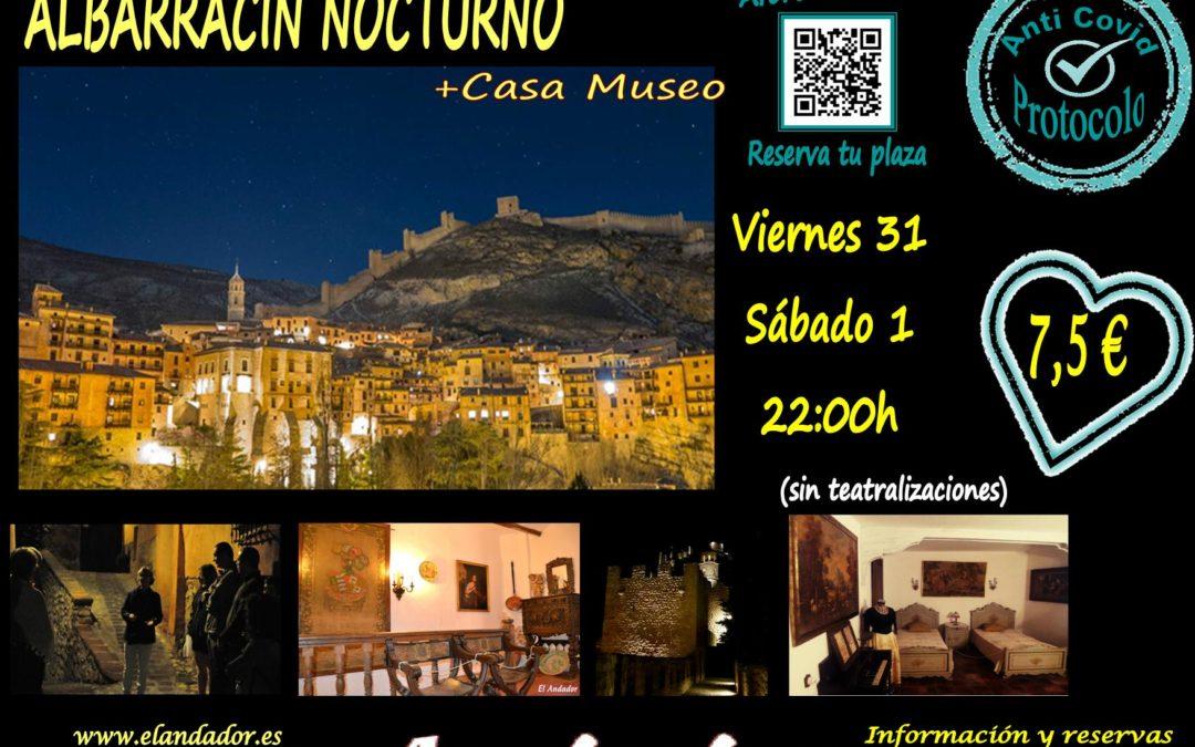Este Viernes 31 y Sábado 1… Albarracín Nocturno + Casa Museo!