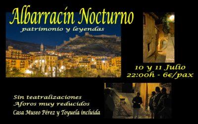 10 y 11 de Julio … Albarracín de visita guiada Nocturna!!! (sin teatralizaciones y Casa Museo incluida)