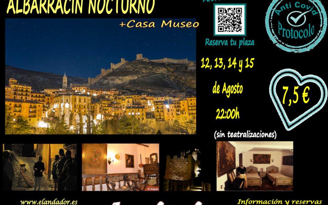 Del 12 al 15 de Agosto…Noches en Albarracín…Albarracín Nocturno!