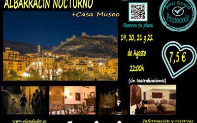 Visita Guiada Albarracín Nocturno: 19, 20, 21 y 22 de Agosto…con Casa Museo incluida!