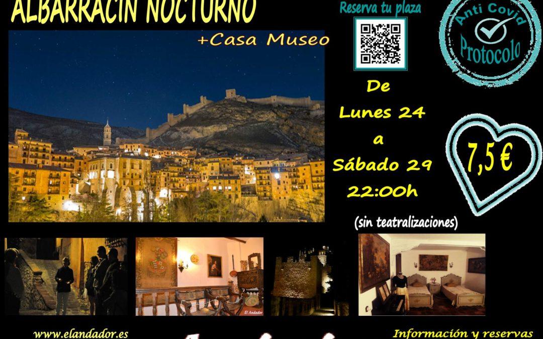 Del Lunes 24 al Sábado 30… Albarracín Nocturno!! No te lo pierdas!