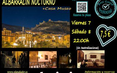 Este viernes 7 y sábado 8 de Agosto …. Albarracín Nocturno!
