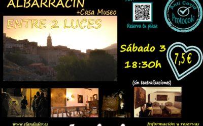 Este Sábado 3 de Octubre…Albarracín Entre 2 Luces! Aforos más reducidos!