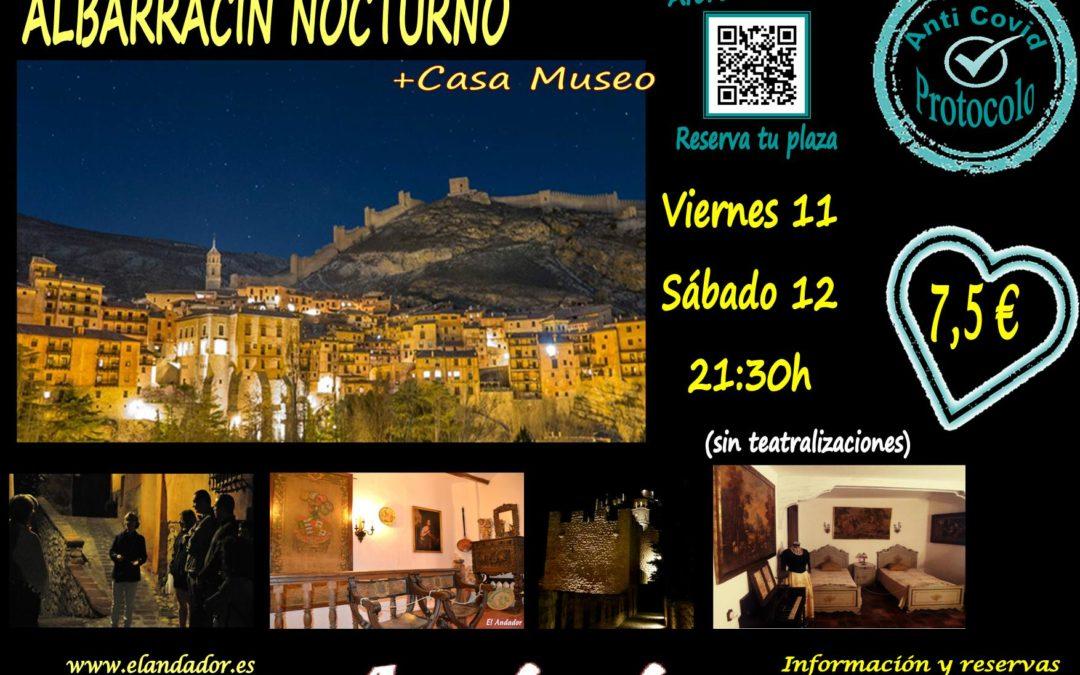 El 11 y 12 de Septiembre…Albarracín Nocturno + Casa Museo…Aforos muy limitados!