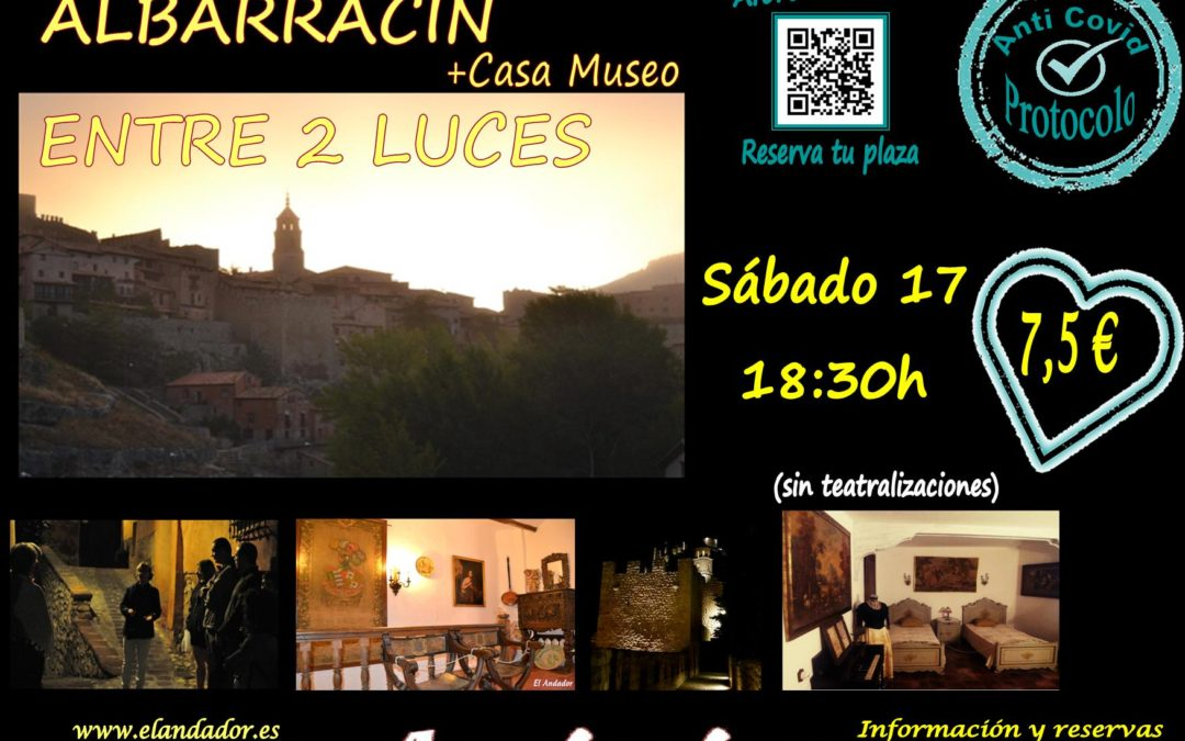 Este sábado 17… Visita Guiada Albarracín Entre 2 Luces + Casa Museo! Aforos más reducidos!