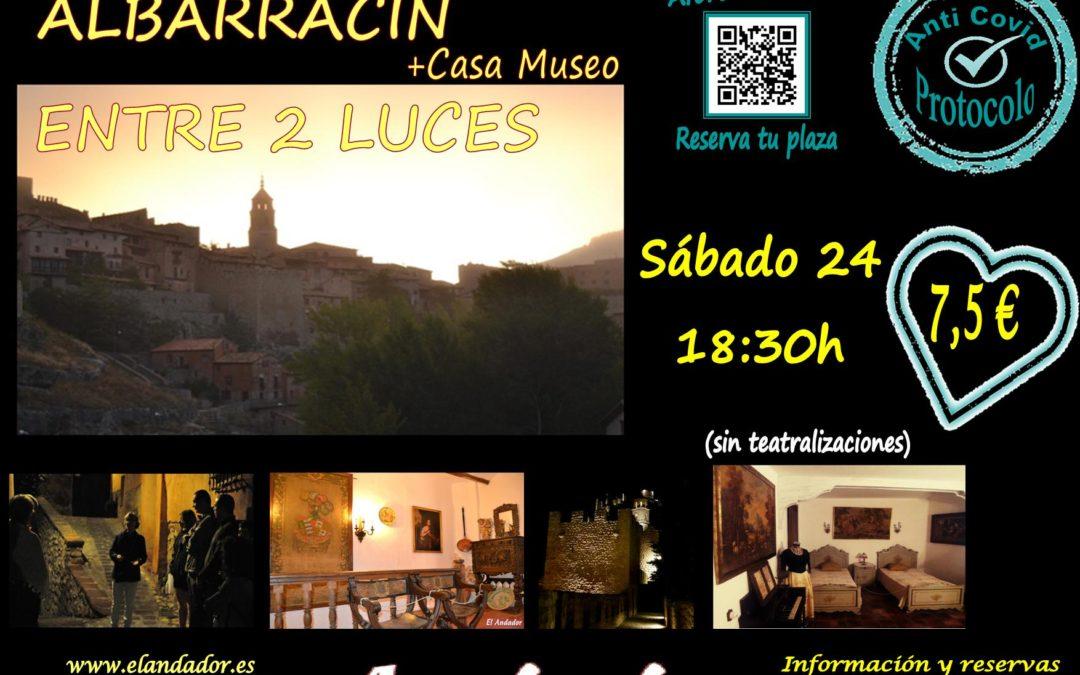 Este Sábado 24… Albarracín Entre 2 Luces! Sólo 6 personas por grupo…reserva ya!