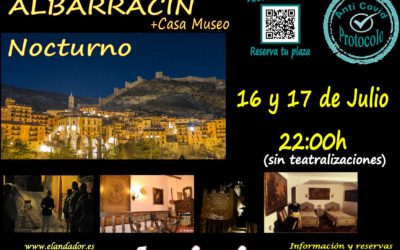 Especial Albarracín Nocturno el 16 y 17 de Julio! Aforos limitados!