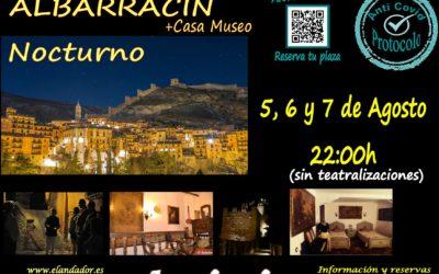 Visita Guiada en Albarracín Nocturno + Casa Museo! Del 5 al 7 de Agosto!
