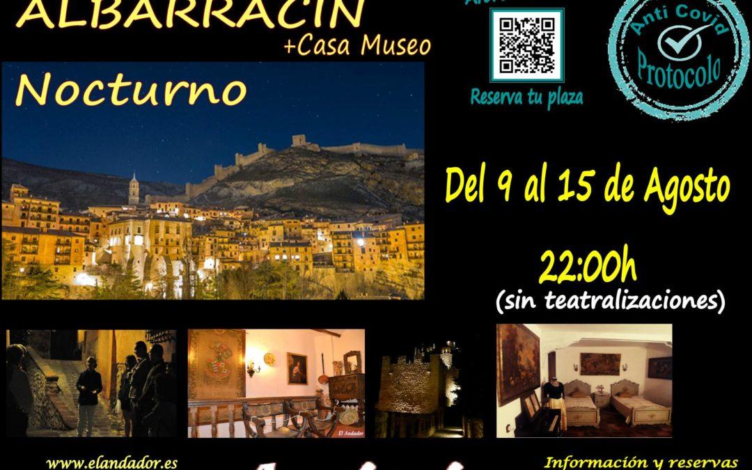 Del 9 al 15 de Agosto… Visita Guiada en Albarracín Nocturno! Reserva tu plaza!
