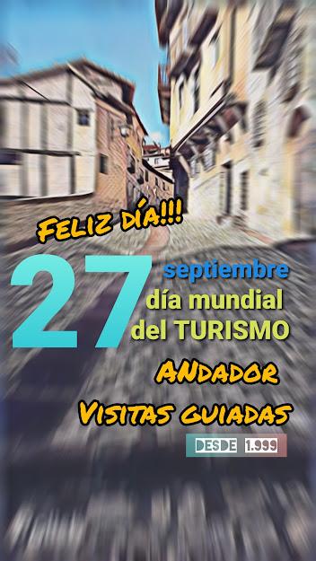 #FelizDíaMundialdeTurismo desde ANDADOR Visitas Guiadas os deseamos un feliz día!