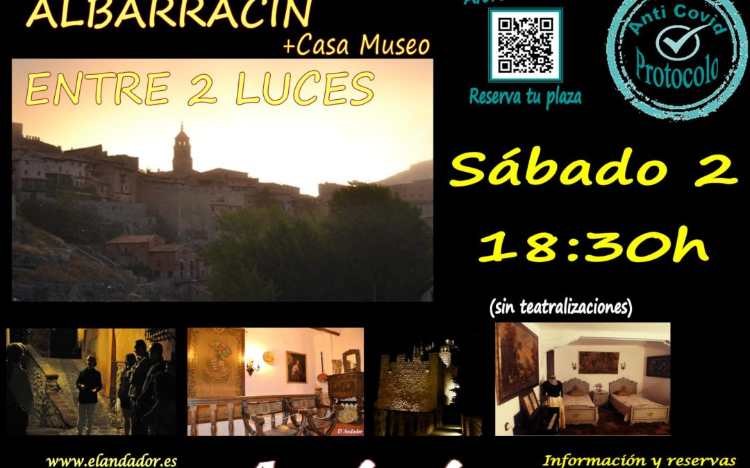 Este Sábado 2 de Octubre… Visita Guiada en Albarracín Entre 2 Luces + Casa Museo!