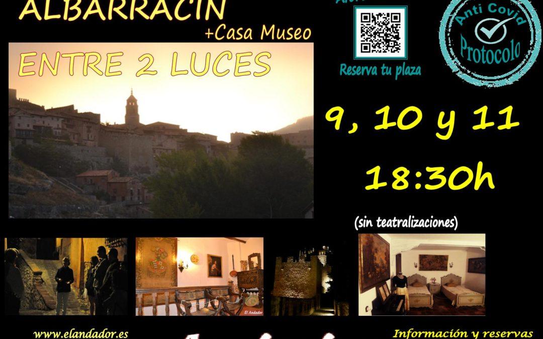 En el PUENTE DEL PILAR… Albarracín Entre 2 Luces de visita guiada!